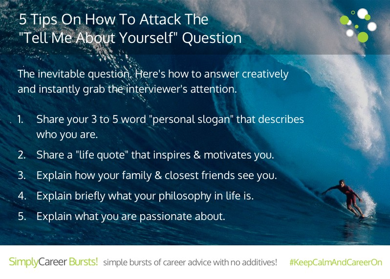 5 Tips On How To Attack The Tell Me About Yourself Question